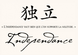 Independance Proverbe Chinois