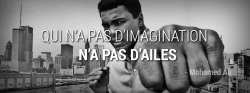 Citation Mohamed Ali - Imagination