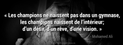 Citation Mohamed Ali - Les champions