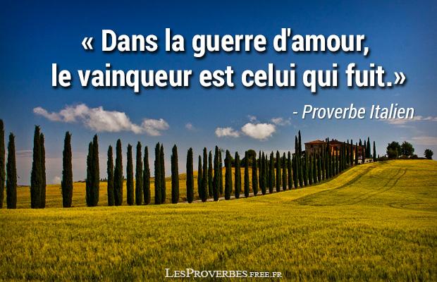 Favori Proverbe Italien - la guerre d'amour - Citation en image ES69