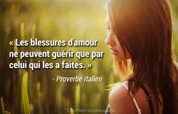 Proverbe Italien - blessures d'amour