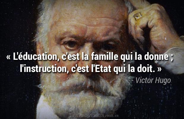 Citation Victor Hugo L Education Et L Instruction Citation En