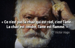 Citation Victor Hugo - l'âme est flamme