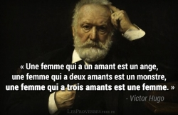 Citation Victor Hugo - Une femme qui a un amant