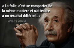 Citation Albert Einstein - la folie